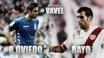Previa Real Oviedo - Rayo Vallecano: ganar para evitar la tormenta
