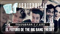 POPfiction: el futuro de 'The Big Bang Theory'