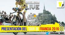 Así fue la presentación del Tour de Francia 2016