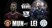 Manchester United - Leicester City: el teatro de los sueños