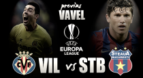 Villarreal CF - Steaua de Bucarest: Una final anticipada
