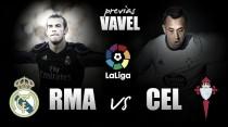 Previa Real Madrid - Celta: empieza el espectáculo