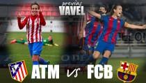 Atleti Femenino - Barcelona: liderato e historia se citan en el Calderón