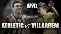 Athletic - Villarreal: a Europa se va por San Mamés