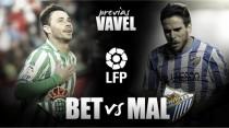 Previa Real Betis - Málaga CF: la permanencia a un paso
