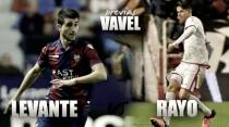 Previa Levante UD – Rayo Vallecano: La victoria como síntoma de recuperación total