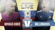 Resultado Boyacá Chicó vs Millonarios en vivo (0-1)