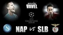 Previa SSC Napoli - SL Benfica: un golpe de autoridad
