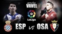 Previa Espanyol - Osasuna: uno de losúltimos billetes a la permanencia