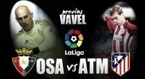 Osasuna - Atlético de Madrid: Ave, El Sadar