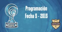 Programación de la quinta fecha de la Copa Águila 2015