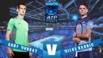 Previa Andy Murray - Milos Raonic: pelea por la semifinal del Torneo de Maestros