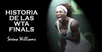 WTA Finals 2016. Serena Williams: la más habitual y la gran ausente