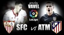 Previa Sevilla - Atlético de Madrid: un partido de 'Champions'