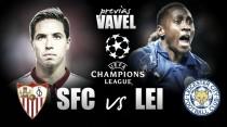 Champions League, Siviglia e Leicester a caccia della storia: atto primo nell'inferno del Pizjuan
