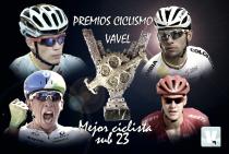 El Premio Ciclismo VAVEL al mejor ciclista sub23 es para...