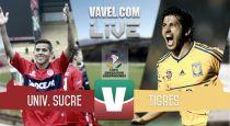 Resultado Universitario de Sucre vs Tigres en Copa Libertadores 2015 (1-2)