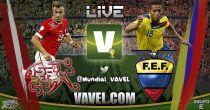 Suiza vs Ecuador en vivo online