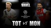 Champions League - Tottenham e Monaco per esser grandi anche in Europa