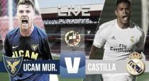 En vivo: RM Castilla - UCAM Murcia 2016 online Fase de Ascenso a Segunda (0-1)