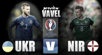 Ukraine vs Northern Ireland Preview: Both teams looking to bounce back after opening defeats