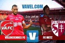 Revivez le match Valenciennes FC - FC Metz en direct commenté (2-1)