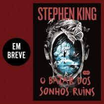"""Próximo lançamento de Stephen King no Brasil, """"O bazar dos sonhos ruins"""" tem capa revelada"""