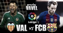 Previa Valencia CF – FC Barcelona: a conquistar Mestalla
