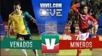 Venados y Mineros dan un partido de locura en la Copa MX