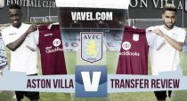 Aston Villa Transfer Window review: Have the Villans been left with enough going forward?