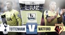 Tottenham Hotspur vs Watford Live Stream Score Commentary in Premier League 2016
