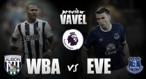 West Bromwich Albion vs Everton match Preview: Baggies look to continue winning start