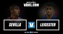 Embalado na temporada, Sevilla recebe Leicester para abrir boa vantagem nas oitavas da UCL