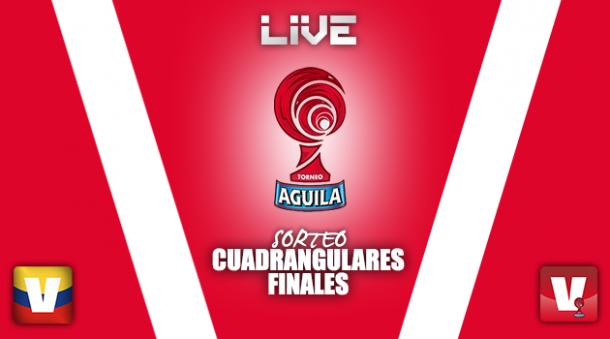 Resultado Sorteo cuadrangulares finales del Torneo Águila 2015