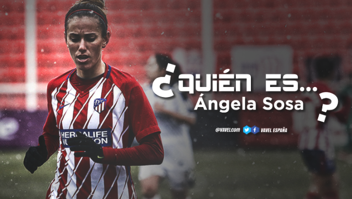 Atlético Femenino: ¿Quién es Ángela Sosa?