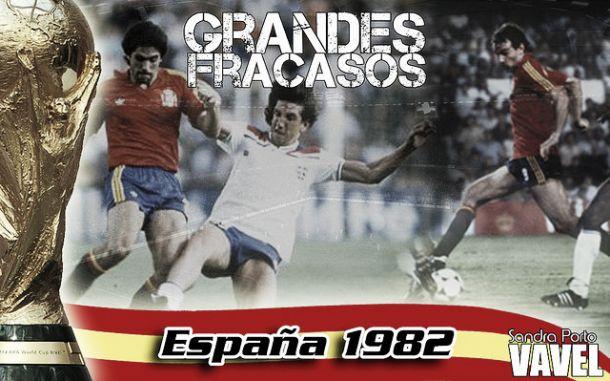 Grandes fracasos: España 1982