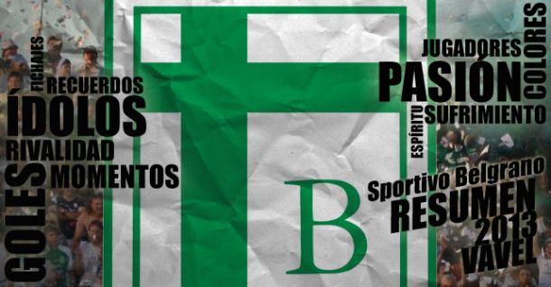 Sportivo Belgrano 2013: Tocando el cielo con las manos