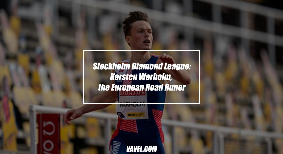 Stockholm Diamond League: Karsten Warholm, the European Road Runner
