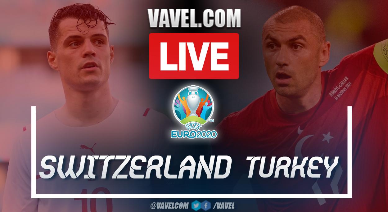 Highlights and goals: Switzerland 3-1 Turkey in UEFA Euro 2020