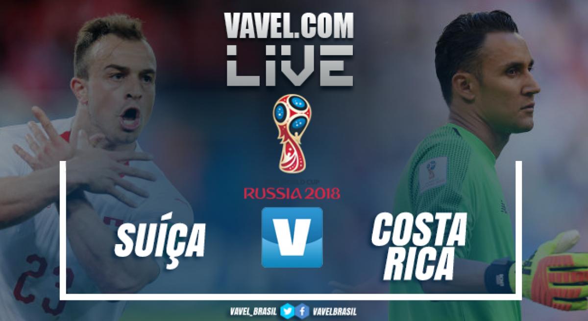 Resultado Suíça x Costa Rica na Copa do Mundo 2018 (2-2)