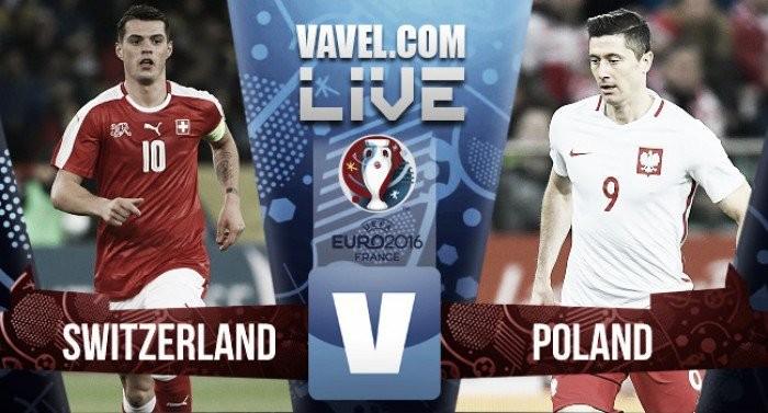 Live Svizzera - Polonia, Ottavi Euro 2016 (5-6 d.c.r.): sbaglia Xhaka, Polonia ai quarti!