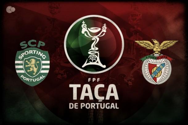 Sporting x Benfica naTaça de Portugal: Em casa, o Rei Leão domina a Águia
