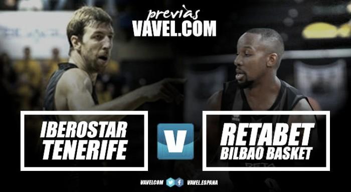 Previa Iberostar Tenerife - RETAbet Bilbao Basket: mirando hacia la zona noble de la tabla