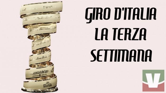 Giro d'Italia, la terza settimana: da Bormio a Milano