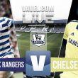 QPR - Chelsea: la cara y la cruz