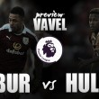 Burnley v Hull City Preview: An important three points up for grabs with a handful of new faces in town