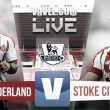 Sunderland vs Stoke City Live Stream Score Commentary in Premier League 2015