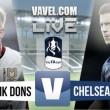 MK Dons - Chelsea: el camino a Wembley pasa por Buckinghamshire