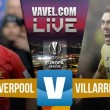 En vivo: Liverpool vs Villarreal de la Europa League 2016