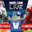 São Paulo x Flamengo AO VIVO agora no Brasileiro (0-0)